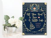 Wedding  All You Need Is Cake Art Deco -  Metal Wall Sign
